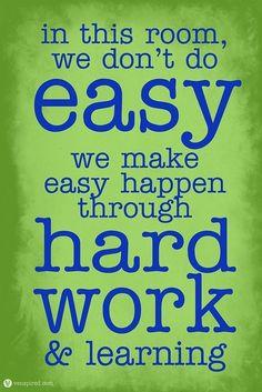 Work hard to make things easy.