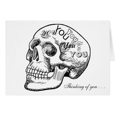 Skull With Thoughts of You Card