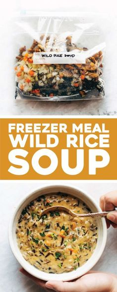 Casserole Recipes That Will Help You Beat The Cold This Winter Freezer Meal Wild Rice Soup! Just freeze in a bag and add to the Instant Pot. So creamy and simple. Perfect for fall/winter nights! Freezer Soups, Vegetarian Freezer Meals, Budget Freezer Meals, Freezer Cooking, Freezer Meal Recipes, Vegetarian Recipes To Freeze, Soups To Freeze, Freezer To Crockpot Meals, Freezer Friendly Meals