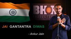 JAI GANTANTRA DIWAS - Ankur Jain | HAPPY REPUBLIC DAY | Poetry | Bhor Pr...