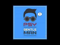 #PSY releases #Gangnam Style follow-up Gentleman -- but what is he singing?