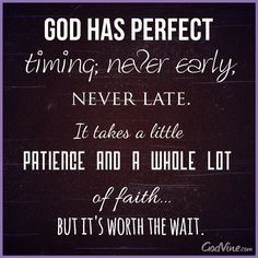 View God Has Perfect Timing - Inspirations. Share, pin and like encouragement for Christian women.