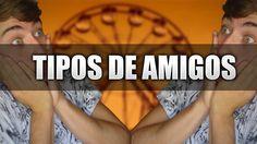 TIPOS DE AMIGOS!!