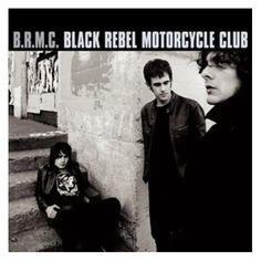 B.R.M.C. by Black Rebel Motorcycle Club