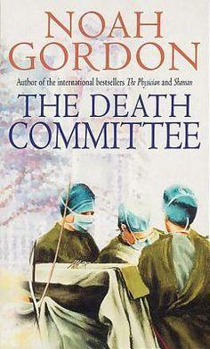 The Death Committee - Noah Gordon