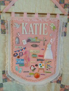 A First Communion banner that I made for my friends daughter.