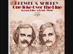 """BREWER AND SHIPLEY- """" ONE TOKE OVER THE LINE """""""