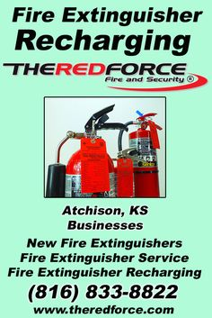 Fire Extinguisher Recharging Atchison, KS  (816) 833-8822 Local Missouri Businesses Discover the Complete Fire Protection Source.  We're The Red Force Fire and Security.. Call us today!