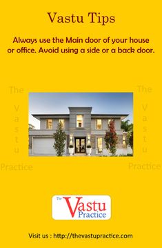 Always use the Main door of your house or office. Avoid using a side or a back door. The main door should never be in the middle of the facade of the house and should not be in an extended or cut portion of the house. How To Feng Shui Your Home, Indian House Plans, Feng Shui House, Southern Living Homes, Vastu Shastra, Feng Shui Tips, Indian Homes, Main Door, Home Design Plans