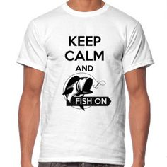 Keep Calm and FIsh On T-Shirt designed by IMADEHOME.