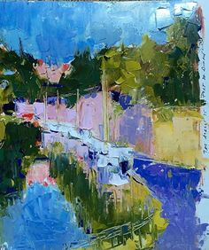 To the Port by Carol Maguire Oil ~  x