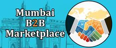 Bizbilla is the best Mumbai b2b marketplace. Mumbai B2B business has acquired incredible growth with Mumbai #B2B_products #manufacturers, #suppliers, #exporters, #importers, #buyers, #sellers, #dealers, #distributors, #wholesalers, #whole_sellers, #traders and #agents.  Read More At <> http://blog.bizbilla.com/citywise-b2b-business/user/show/1881/mumbai-b2b-marketplace