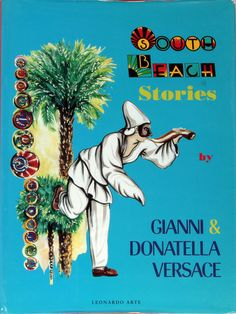 South Beach Stories, Signed by Gianni Versace from Nick Harvill Libraries