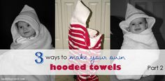 3 Ways to make your own hooded towels – Part 2
