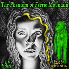 The Phantom of Faerie Mountain (The Red King Trilogy) (Volume 1) - Audiobook…
