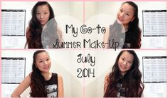 My Go-to Summer Make-Up July 2014 ❤️ | Asia Jade