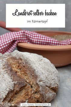 Brot im Römertopf zubereiten Bread, Food, Delicious Dishes, Brot, Essen, Baking, Meals, Breads, Buns