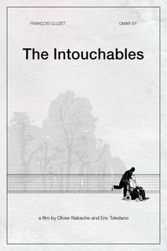 The intouchables (2011) - Olivier Nakache, Éric Toledano