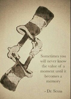 Cherish the moments while you have them... I've been thinking about this a lot as I prepare to go off to college