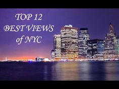 Top 12 Best Views of New York City!! - YouTube