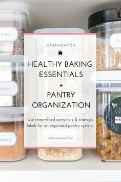 Create an area in your kitchen for all your healthy baking essentials, plus you with just a few key tools you can build an organized pantry system that will keep you productive! Get all the details by clicking here or pin to save for later! — Modish and Main