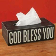 """God Bless You"" Kleenex Box Cover... I love this!"