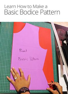 DIY Basic Bodice Pattern
