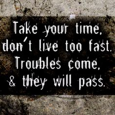Troubles will pass