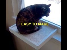 WINDOW CAT PERCH.  HOW TO EASILY MAKE A WINDOW CAT PERCH.  EASY HOW TO VIDEO FOR EVERYONE.
