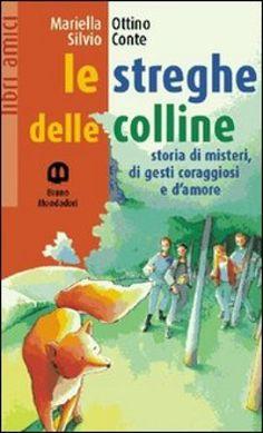 Le Streghe Delle Colline Mariella Ottino Silvio Conte