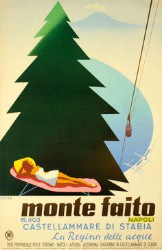 """""""Monte Faito, m.1103 Napoli, Castellamare di Stabia, 'la Regina delle Acque' by 'Ente Provinciale del Turismo, Napoli', (1954) - Art by Mario Puppo (b.1905 - d.1970, Italy)."""