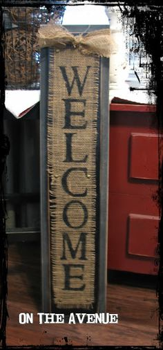 Burlap welcome sign! This would be an easy DIY project Can create all kinds of signs--you're only limited by your imagination! Burlap Projects, Burlap Crafts, Diy Projects To Try, Crafts To Make, Home Crafts, Craft Projects, Diy Crafts, Burlap Art, Craft Ideas