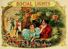 Cigar box label - 'Social Lights', old, vintage, posing lady and gentleman design.