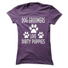 Dog Groomers T-Shirts and Hoodies: Dog Groomers Love Di T Shirt, Hoodie, Sweatshirts - shirt outfit #hoodie #T-Shirts