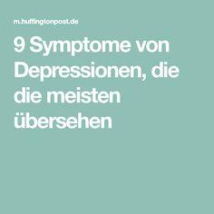 9 Symptome von Depressionen, die die meisten übersehen