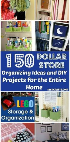 150 Dollar Store Organizing Ideas and Projects for the Entire Home...NEED to do this to regain my sanity!!!