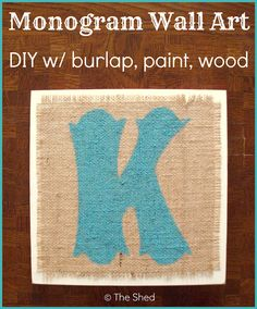 Monogram Wall Art DIY with burlap, paint, and wood -- PLUS: an easy tip to cut burlap in straight lines!