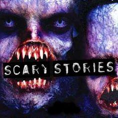 Scary Stories, urban legends, Halloween stories ect