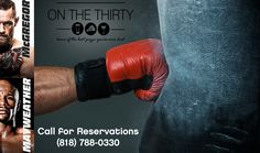 This fight is fast approaching! Make sure you have a seat for Mayweather/McGregor TOMORROW and call to reserve your spot at #OnTheThirty today!