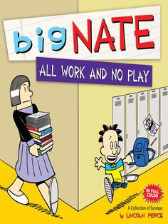 Big Nate All Work and No Play by Lincoln Peirce