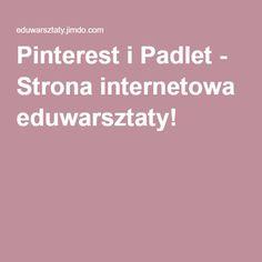 Pinterest i Padlet - Strona internetowa eduwarsztaty!
