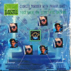 Giorgio Moroder with Philip Oakey - Together In Electric Dreams 45rpm Vinyl Single (50% of proceeds benefits Great Ormond St. Childrens Hospital)