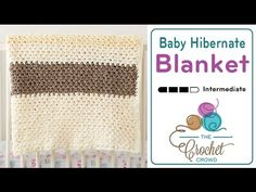 Crochet Baby Hibernate Blanket + Tutorial - The Crochet Crowd
