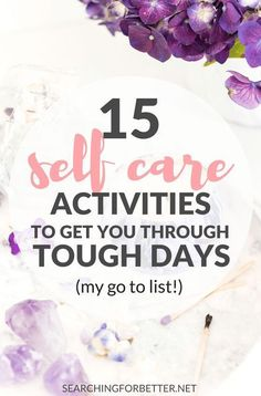 If you're a busy or and you're feeling super stressed, these self care activities are for you! Show yourself more care and love with this self care activities list to help you achieve better balance & healthier mental health! // Searching For Better -- List Of Activities, Self Care Activities, Coaching, Quotes Thoughts, Relax, Tough Day, Tough Times, Startup, All Family