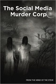 isters, terrorists, soul mates, serial killers. The Social Media Murder Corp is the epic length novel and future manga/anime that tells the story of Danger and Destruction,