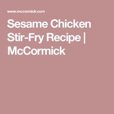 Sesame Chicken Stir-Fry Recipe | McCormick Stir Fry Recipes, Chef Recipes, Cooking Recipes, Chicken Stir Fry, Chicken Rice, Healthy Sesame Chicken, Mccormick Recipes, Vegetable Ramen, Low Sodium Soy Sauce