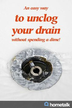 An easy way to unclog your drain without spending a dime!!!