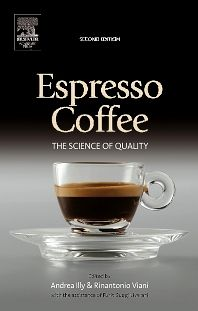 Espresso Coffee, 2nd Edition,Andrea Illy,Rinantonio Viani,ISBN9780123703712