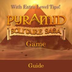 """Read """"Pyramid Solitaire Saga Game: Guide With Extra Level Tips!"""" by RAM Internet Media available from Rakuten Kobo. Pyramid Solitaire Saga game guide for instructions on how to play and install Pyramid Solitaire Saga on Kindle Fire HD o. Pyramid Solitaire Saga, Minecraft Essentials, Roblox Books, Dragon City Cheats, Sky Games, Sega Master System, Candy Crush Saga, Go Game, Japan Games"""