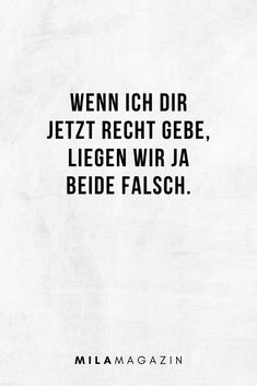 51 cheeky sayings that make everyone look 51 freche Sprüche, die jeden blass aussehen lassen! If I agree with you now, we& both wrong. Motivational Memes, Me Equivoco, Nursing Memes, Insurance Quotes, Thats The Way, True Words, Tumblr Funny, Love Quotes, Crazy Quotes